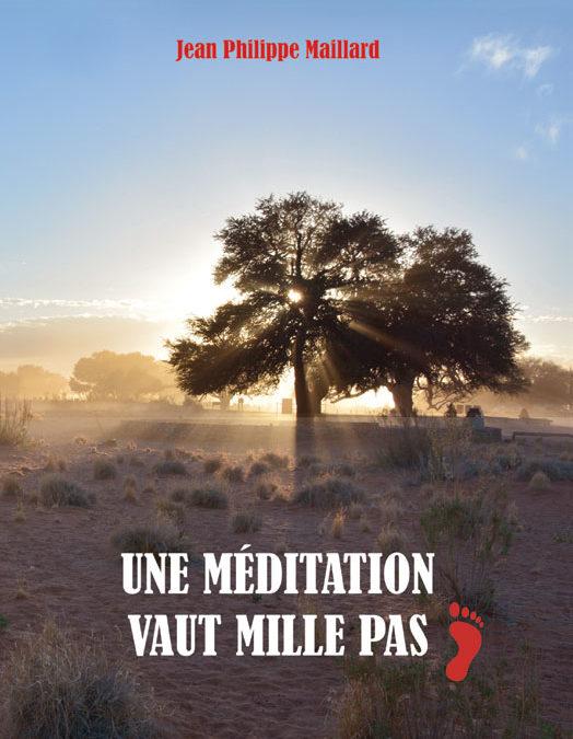 Une Méditation vaut 1000 pas